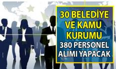 İŞKUR üzerinden 30  Belediye ve kamu kurumu KPSS'siz 380 personel alımı yapacak!