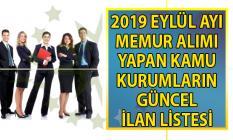 DPB 2019 Eylül ayı KPSS'li ve KPSS'siz memur-personel ve işçi alımı yapan kamu ilanları