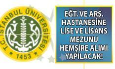 İstanbul Üniversitesi'ne en az lise ve lisans mezunu KPSS 60 ile 94 sözleşmeli Hemşire Alımı yapılacak!