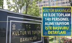 Kültür ve Turizm Bakanlığına İŞKUR Aracılığı İle 43 İlde 140 Personel Alımı Yapılıyor