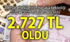 Memur emeklilerinin 2020 ve 2021 yılı zamlı maaşları belli oldu