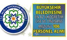 Muğla Büyükşehir Belediyesi 106 Güvenlik görevlisi, Büro Memuru ve daimi işçi alımı yapacak!