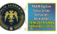 PAEM Eğitim Sonu Sınav Sonuçları açıklandı! Yeni 2019 eğtim sonu sınav tarihi ve yeri belli oldu!