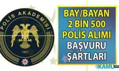 PAEM ve POMEM 2 bin 500 polis alımı başvuruları bugün başladı!