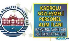 Sağlık Bilimleri Üniversitesi KPSS'li ve KPSS şartsız sözleşmeli personel alımı yapacak!