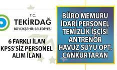 Tekirdağ Büyükşehir Belediyesi geçici ve daimi işçi alım ilanı yayınladı