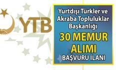 Yurtdışı Türkler ve Akraba Topluluklar Uzman Yardımcısı olarak 30 memur alımı yapılacak!