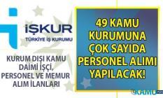 11 Ekim 2019 İŞKUR kamu iş ilanları ve 49 kuruma KPSS Şartsız personel alımı duyurusu!