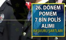 26. Dönem POMEM polis alımı başvuruları yarın sona eriyor!