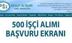 DSİ 500 işçi alımı İŞKUR başvuruları yarın sona eriyor!