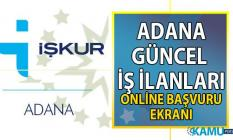 İş ilanları Adana! İŞKUR tarafından Vasıflı vasıfsız yüzlerce personel alımı yapılacak!..