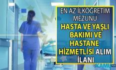 İŞKUR 71 Hasta ve Yaşlı Bakım Elemanı ve 21 Hastane Hizmetlisi alımı yapacak!