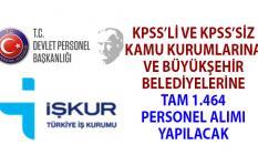 Kamu kurumlarına KPSS'li ve KPSS şartsız 1464 personel alımı yapılacak!