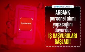 AKBANK personel alımı yapacağını duyurdu: İş başvuruları başladı!