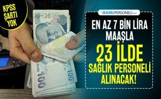 En az 7 bin lira maaşla 23 ilde sağlık personeli alınacak! Başvurular başladı
