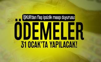 İŞKUR'dan flaş işsizlik maaşı duyurusu: Ödemeler 31 Ocak'ta yapılacak!
