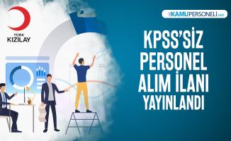 KPSS'siz Kızılay yeni iş ilanı yayınlandı! Kızılay personel alımı başvuru şartlarını açıkladı