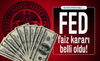 Son dakika FED faiz kararı belli oldu! Dolar ne kadar oldu?