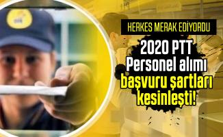 2020 PTT Personel alımı başvuru şartları kesinleşti! 2020 PTT personel alımı ne zaman yapılacak