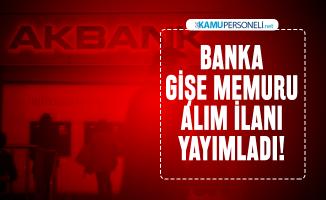 AKBANK Banka gişe memur alım ilanı yayımladı! İŞKUR üzerinden başvuru şartları açıllandı