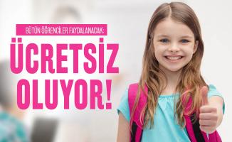 Bütün öğrenciler faydalanacak: Ücretsiz oluyor!