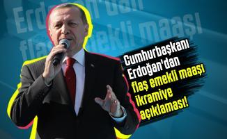 Emekli maaşı alan ve alacaklar hakkında Cumhurbaşkanı Erdoğan'dan flaş emekli maaşı ikramiye açıklaması!