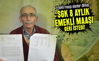 Emekli maaşı alanlar dikkat: SGK 8 aylık emekli maaşı geri istedi!