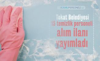 İŞKUR üzerinden Tokat Belediyesi 15 temizlik personel alım ilanı yayımladı