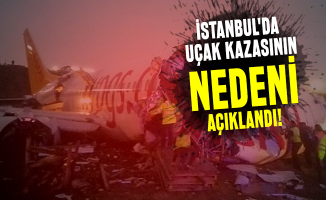 İstanbul'da uçak kazasının nedeni açıklandı! Pegasus uçak kazası neden oldu? 183 kişi içinde ölü ve yaralı var mı?