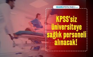 Resmi Gazete yayımlandı: KPSS'siz üniversiteye sağlık personeli alınacak!