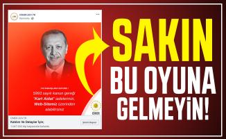 Sakın bu oyuna gelmeyin: Cumhurbaşkanı Erdoğan'ın fotoğrafını kullanarak dolandırıyorlar!