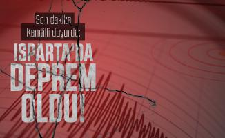 Son dakika Kandilli duyurdu: Isparta'da deprem oldu!