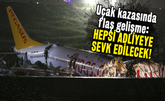 Son dakika İstanbul Pegasus uçak kazasında flaş gelişme: Hepsi adliyeye sevk edilecek!