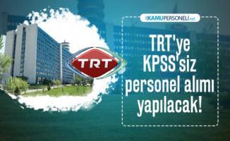 TRT KPSS'siz personel alımı yapacak! Başvuru şartları belli oldu