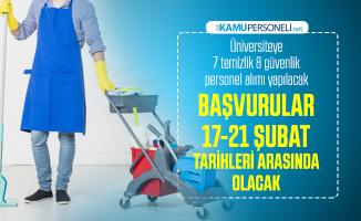 Üniversiteye 7 temizlik 8 güvenlik personel alımı yapılacak! Başvurular 17-21 şubat tarihleri arasında olacak