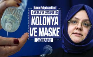 Bakan Selçuk açıkladı: Ankara ve İstanbul'da Kolonya ve Maske Dağıtımı yapılacak!