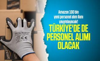 E-ticaret devi Amazon 100 bin yeni personel alım ilanı yayımlayacak! Türkiye'de de personel alımı olacak