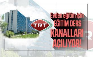 Evden eğitim için TRT eğitim ders kanalları açılıyor!
