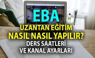 Evden Eğitim Nasıl Olacak? TRT EBA TV ve Online WEB girişi ile İlkokul - ortaokul - lise ders saatleri