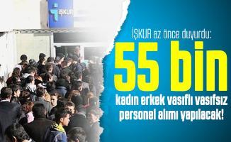 İŞKUR az önce duyurdu: 55 bin kadın erkek vasıflı vasıfsız personel alımı yapılacak!