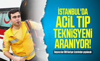 İstanbul'da acil tıp teknisyeni aranıyor! Başvurular İBB Kariyer üzerinden yapılacak