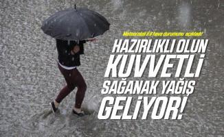 Meteoroloji il il hava durumunu açıkladı! Hazırlıklı olun kuvvetli sağanak yağış geliyor!