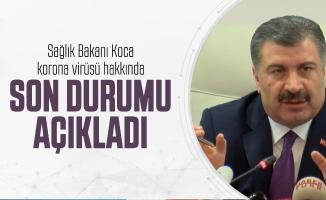 Son dakika Sağlık Bakanı Koca korona virüsü hakkında son durumu açıkladı