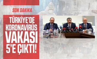 Son dakika! Türkiye'de Koronavirüs vakası 5'e çıktı!
