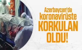 Son dakika Azerbaycan'da koronavirüste korkulan oldu!
