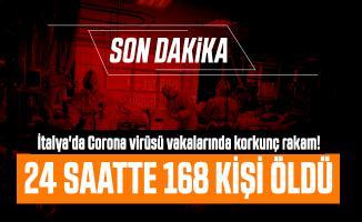 Son dakika İtalya'da Corona virüsü vakalarında korkunç rakam! 24 saatte 168 kişi öldü