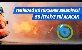 Tekirdağ Büyükşehir Belediyesi KPSS 60 puan şartı ile 50 itfaiye eri alımı yapacak!