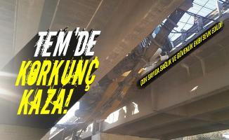 TEM'de korkunç kaza! Çok sayıda sağlık ve güvenlik ekibi sevk edildi!
