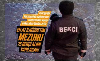 Türkiye'de Koronavirüs vakalarının artmasından sonra bekçi alımı ilanları arttı: En az ilköğretim mezunu 75 Bekçi alımı yapılacak!