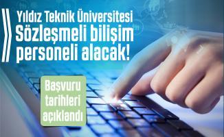 Yıldız Teknik Üniversitesi Sözleşmeli bilişim personeli alacak! Başvuru tarihleri açıklandı